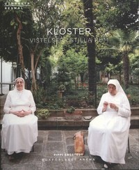 9789178432721_200_kloster-vistelser-i-stilla-rum_haftad